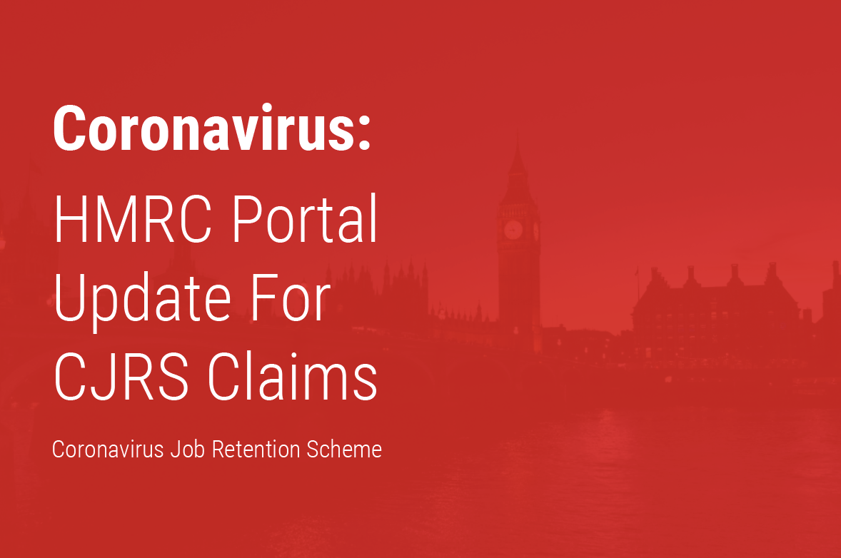 Important changes to how a Coronavirus Job Retention Scheme (CJRS) claim will be processed through your payroll provider.