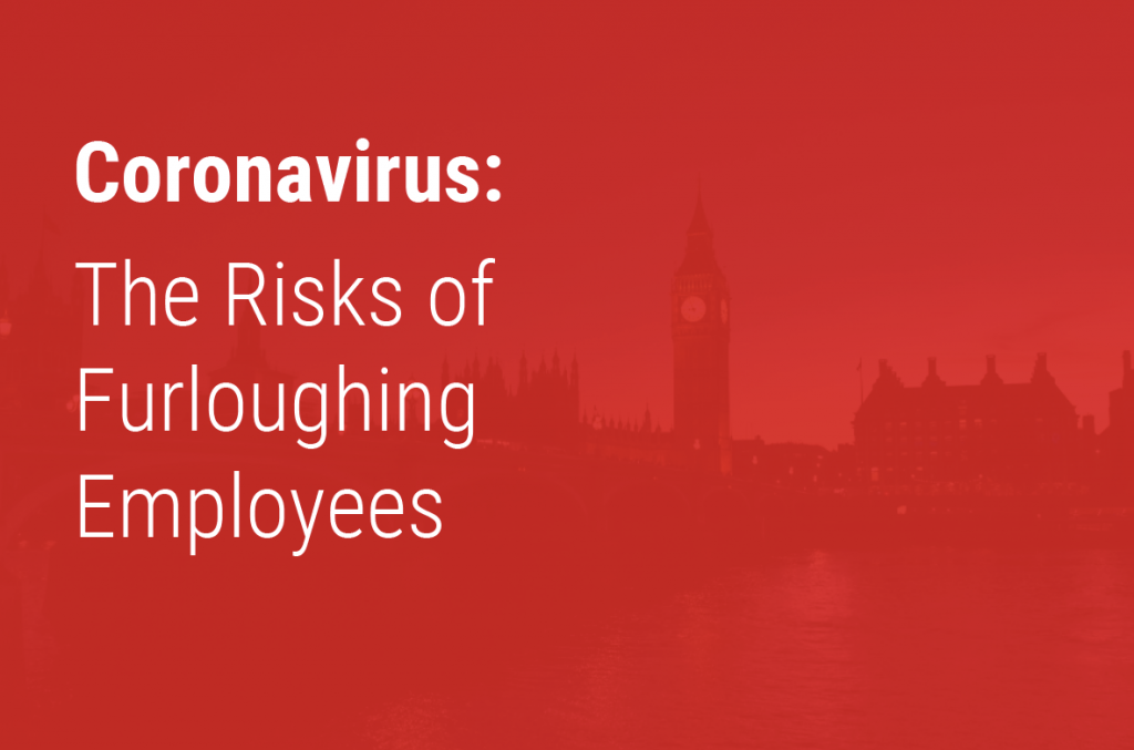 The Risks of Furloughing Employees