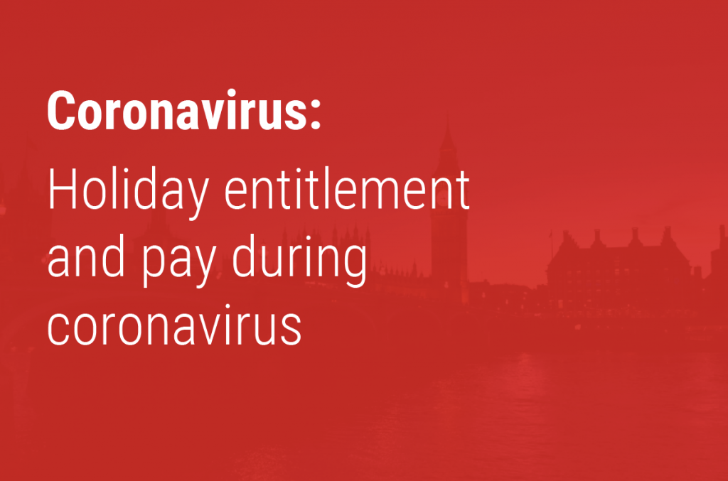 Holiday entitlement and pay during coronavirus